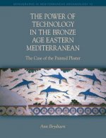 Power of Technology in the Bronze Age Eastern Mediterranean: The Case of the Painted Plaster