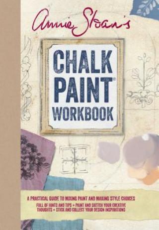 Annie Sloan's Chalk Paint Workbook