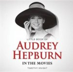 Little Book of Audrey Hepburn in the Movies