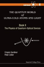 Quantum World of Ultra-Cold Atoms and Light