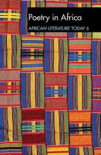 ALT 6 Poetry in Africa: African Literature Today