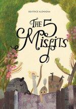 Five Misfits