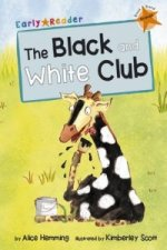 Black and White Club (Early Reader)