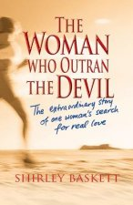 Woman Who Outran the Devil