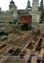 Archaeology at the Waterfront