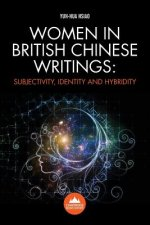 Women in British Chinese Writing