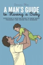 Man's Guide to Having a Baby
