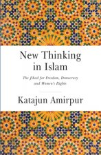 New Thinking Islam - The Battle for Democracy, Freedom and Womens Rights
