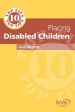 Ten Top Tips for Placing Disabled Children