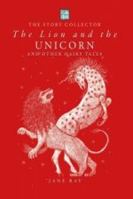 Lion and the Unicorn and Other Hairy Tales