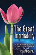 Great Improbability