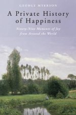 Private History of Happiness