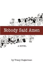 Nobody Said Amen