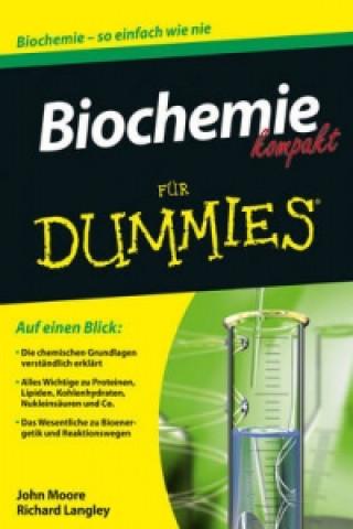 Biochemie kompakt fur Dummies
