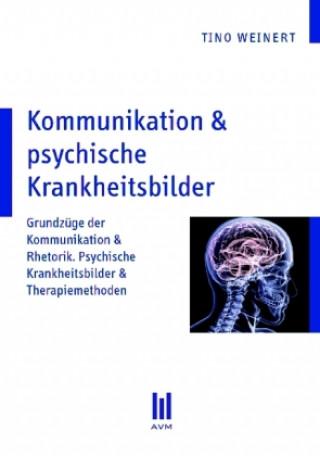 Kommunikation & psychische Krankheitsbilder