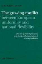 Growing Conflict Between European Uniformity and National Flexibility