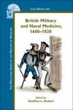 British Military and Naval Medicine, 1600-1830