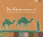 Die Karawane, 1 Audio-CD. Tl.2