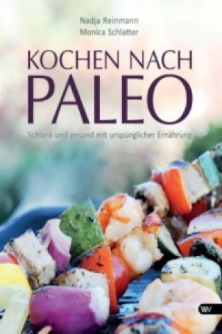 Kochen nach Paleo