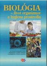 Biológia Život organizmov a hygiena prostredia