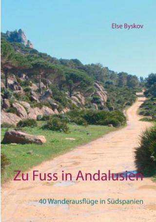 Zu Fuss in Andalusien
