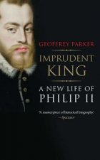 Imprudent King