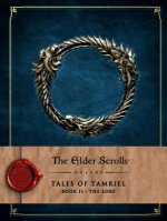 Elder Scrolls Online: Tales of Tamriel - Book II: The Lore