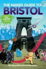 Naked Guide to Bristol