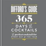 Difford's Guide: 365 Days of Cocktails