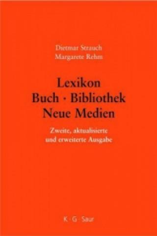 Lexikon Buch - Bibliothek - Neue Medien
