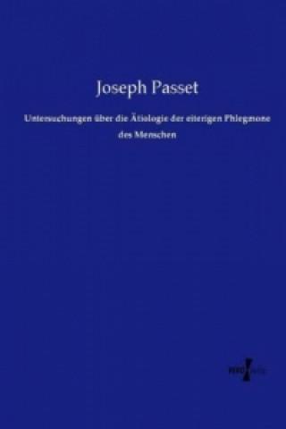 Untersuchungen über die Ätiologie der eiterigen Phlegmone des Menschen
