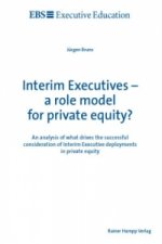 Interim Executives - a role model for private equity?