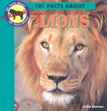 101 Facts About Lions