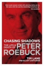 The Life and Death of Peter Roebuck