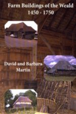 Farm Buildings of the Weald 1450-1750