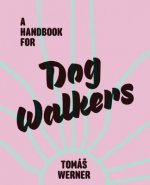 Handbook for Dog Walkers