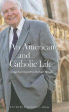 Amerian and Catholic Life