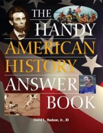 Handy American History Answer Book