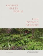 Another Green World - Linn Gardens