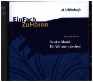 Heinrich Heine: Deutschland. Ein Wintermärchens