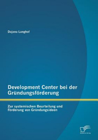 Development Center Bei Der Gr ndungsf rderung