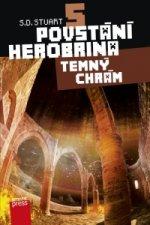 Povstání Herobrina 5 Temný chrám