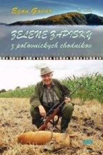 Zelené zápisky z poľovníckych chodníkov (2. diel)