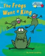 Frogs Want a King