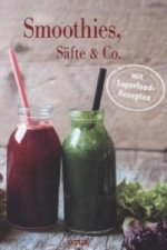 Smoothies, Säfte & Co.