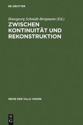 Zwischen Kontinuitat Und Rekonstruktion