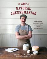 Art of Natural Cheesemaking