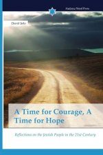 A Time for Courage, A Time for Hope