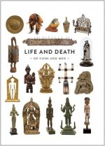 Life and Death of Gods and Men