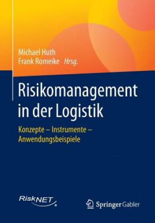 Risikomanagement in Der Logistik
